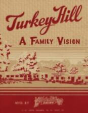 Turkey Hill: A Family Vision