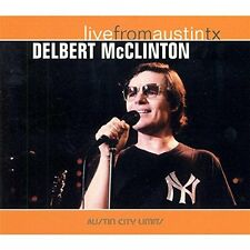 Delbert Mcclinton - Live From Austin Texas [CD]