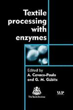 Woodhead Publishing Series in Textiles: Textile Processing with Enzymes...