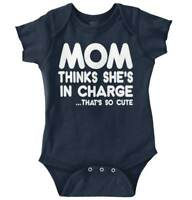 Mom Thinks Shes Charge Funny Cute Gift Idea Newborn Romper Bodysuit For Babies