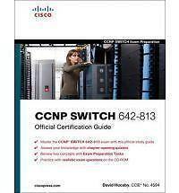CCNP SWITCH 642-813 Official Certification Guide (Exam Certification-ExLibrary