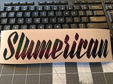 Slumerican vinyl Decal BLACK GLITTER VINYL JDM KDM DRIFT RACING STICKER