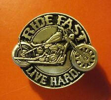 Ride Fast Live Hard Quality Pewter Lapel Pin Badge - biker men's shed sports