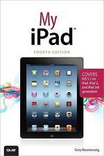 """""""AS NEW"""" My iPad (covers iOS 5.1 on iPad, iPad 2, and iPad 3rd gen), Rosenzweig,"""