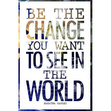 Be The Change You Want To See POSTER 61x91cm NEW * Mahatma Ghandi Quote
