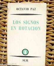 Los signos en rotación, Octavio Paz, Editorial Sur, año 1965, Primera edición
