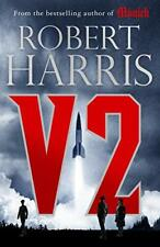 V2: the Sunday Times bestselling World War II thriller by Harris, Robert Book