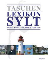 Taschenlexikon Sylt - Harry Kunz -  9783529055256