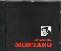 CD 12T  DE YVES MONTAND <<  LE PARIS DE MONTAND  >> TRES BON ETAT DE 1992