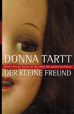 Donna Tartt, Der kleine Freund, Roman, geb. Ausgabe mit Schutzumschlag, RM 2004