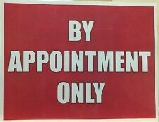 2 x BY APPOINTMENT ONLY sign water resistant self adhesive stickers