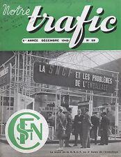 NOTRE TRAFIC n°59 decembre 1949 SNCF salon de l'emballage