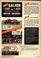 1956 Galion Iron Works Print Advertisement: Models T-500, T-600 Motor Graders