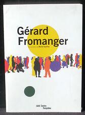 Michel Gauthier Gérard Fromanger Centre Pompidou 2016 Quasi neuf