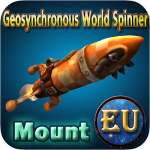 Geosynchronous World Spinner ✯ WoW Mount ✯ All EU Servers ✯ World of Warcraft