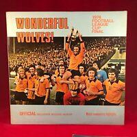 Wonderful Wolves! Wolverhampton Wanderers 1974 LEAGUE CUP FINAL Vinyl  LP RECORD