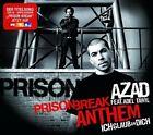 Azad Prison break anthem-Ich glaub an dich (3 versions, 2007, & Adel.. [Maxi-CD]
