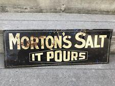 "Original Rare Double Sided Morton's Salt it Pours Steel Advertising Sign 10""x28"""