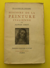 Histoire de la peinture Italienne - Alfred LEROY - 1949