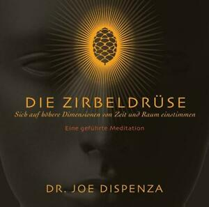 Die Zirbeldrüse   Joe Dispenza   Audio-CD   Deutsch   2018