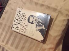 TYRONE POWER : THE LAST IDOL BY FRED LAWRENCE FIRST EDITION SIGNED BY AUTHOR1979