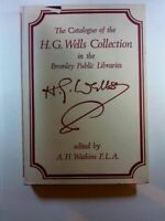 Catalogue of the H. G. Wells Collection in the Bromley Public Libraries Watkins,