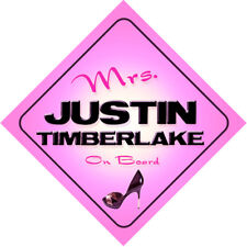 Mrs Justin Timberlake On Board Novelty Car Sign Gift - Any name available!