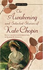 The Awakening and Selected Stories of Kate Chopin (Signet Classics) by Kate Chop