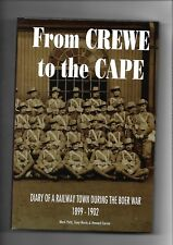 From Crewe to the Cape: Diary of a Railway Town During the Boer War by Howard Curran, Tony Marks, Mark Potts (Hardback, 2009)