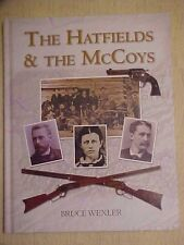 THE HATFIELDS & THE MCCOYS by Bruce Wexler, 2013 Book