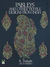 New, Paisleys and Other Textile Designs from India (Dover Pictorial Archive), Pr