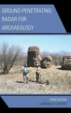 Ground-Penetrating Radar for Archaeology: By Conyers, Lawrence B.