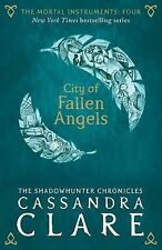 The Mortal Instruments 4: City of Fallen Angels by Cassandra Clare...
