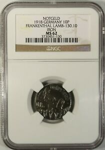 Germany 10 Pfennig 1918 NGC MS 62 UNC Iron Frankenthal Lamb-130.10  Notgeld