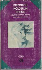 Holderlin, Poesie, Giorgio Vigolo, Mondadori, Oscar poesia, 1971, prima edizione