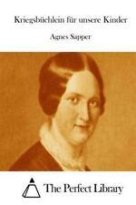 Kriegsbüchlein Für Unsere Kinder by Agnes Sapper (2015, Paperback)