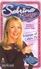 Sabrina, the Teenage Witch: Prisoner of Cabin 13 No. 11 by John Vornholt and...