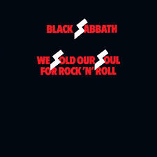 Black Sabbath WE SOLD OUR SOUL FOR ROCK N ROLL Remastered NEW COLORED VINYL 2 LP
