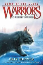 Warriors Dawn of the Clans: A Forest Divided 5 by Erin Hunter (2016, Paperback)