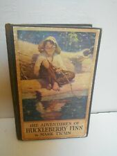 Antique 1923 Illustrated Book THE ADVENTURES OF HUCKLEBERRY FINN By MARK TWAIN.