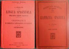 MANUALI HOEPLI: FRISONI, LINGUA SPAGNOLA (1ED)+PAVIA, GRAMMATICA SPAGNOLA (3ED)