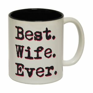 Best Wife Ever Ceramic Tea Coffee Mug Novelty Anniversary Joke birthday gift