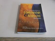 An Introduction to Complementary and Alternative Therapies (1999, Paperback)