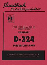 BETRIEBSANLEITUNG Bedienungsanleitung für Mc Cormick D-324 Farmall
