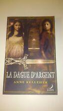 Anne Kelleher - La dague d'argent : T1 - Les Portes de l'Outremonde (Luna)