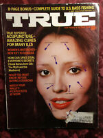 TRUE magazine February 1973 Feb 73 Acupuncture Bass Fishing