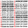CUSTOM Personalised Text Name Sticker Funny Car/Van/Window Shop Decal Lettering