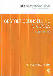Gestalt Counselling in Action by Petruska Clarkson (Paperback, 2004)