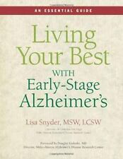 Living Your Best With Early-Stage Alzheimer's: An Essential Guide