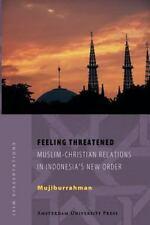 ISIM Disations: Feeling Threatened : Muslim-Christian Relations in...
